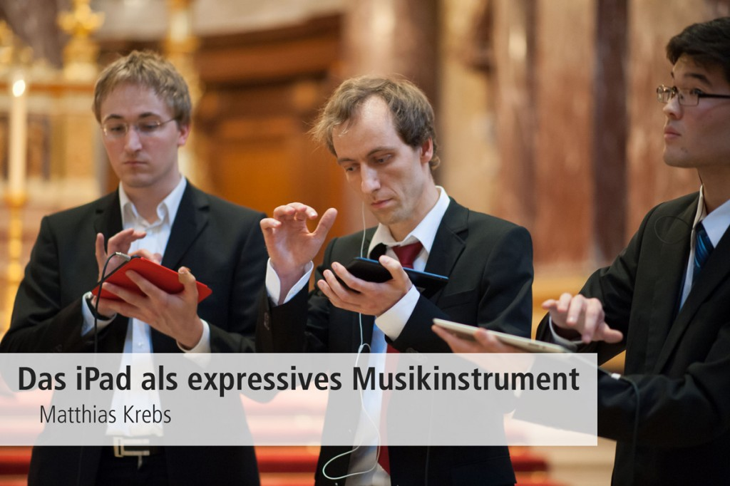 Das-iPad-als-expressives-Intrument_DigiEnsemble_MK1